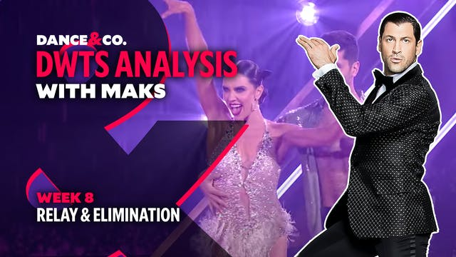 DWTS MAKS ANALYSIS: Week 8 - Relay an...