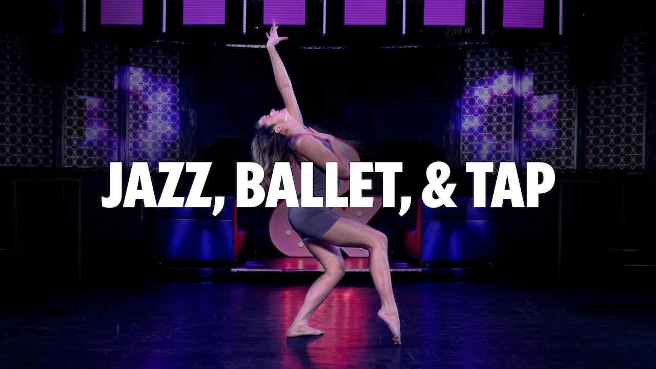 Jazz, Ballet, & Tap