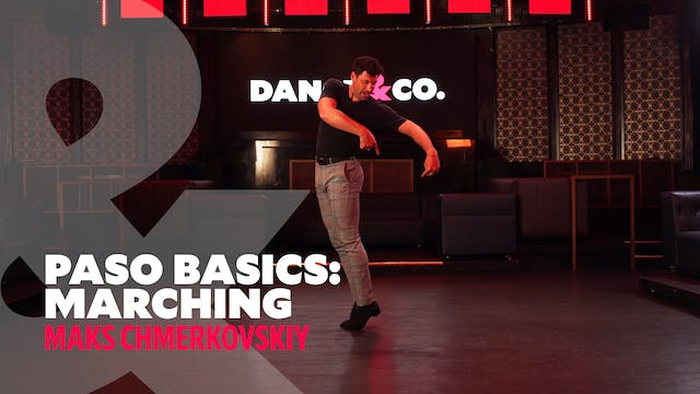 "Paso Doble Basics - ""Marching"" w/ Mak..."