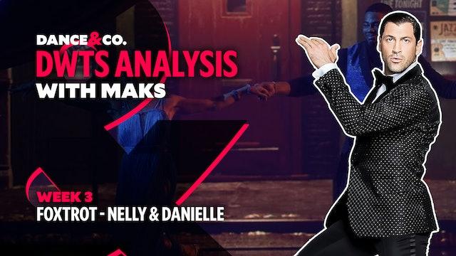 DWTS MAKS ANALYSIS: Week 3 - Nelly & Daniella Karagach's Foxtrot