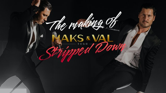 Making Of Maks & Val: Stripped Down