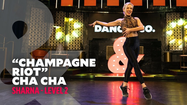 "Sharna - ""Champagne Riot"" Cha Cha - Level 2"