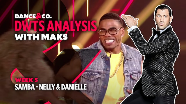 DWTS MAKS ANALYSIS: Week 5 - Nelly & Daniella Karagach's Samba