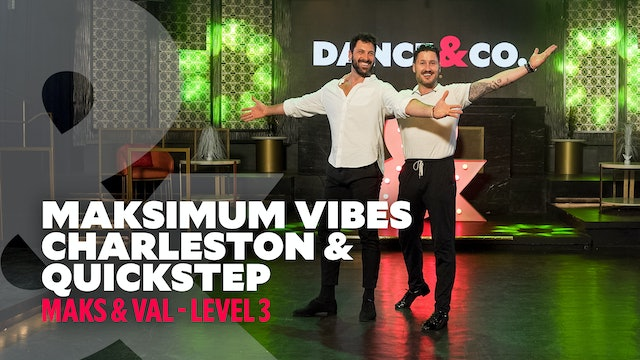 TRAILER: Maks & Val - Maksimum Vibes: Charleston & Quickstep - Level 3