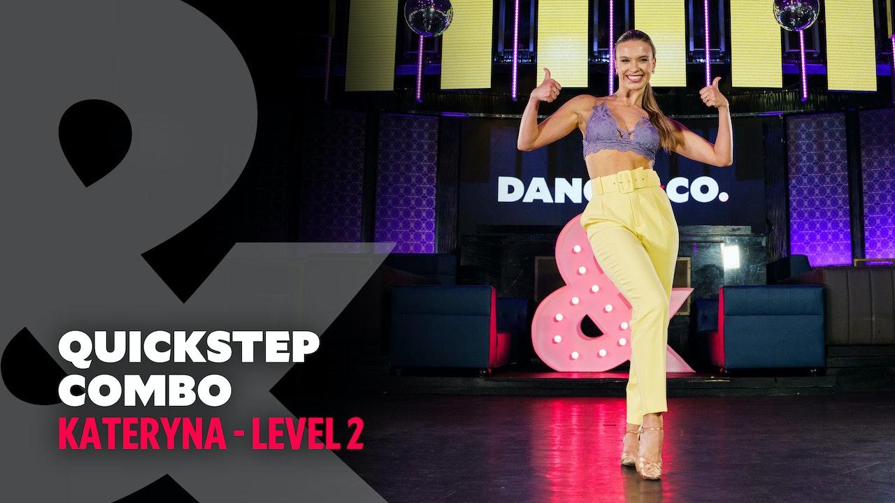 Kateryna - Quickstep Combo - Level 2
