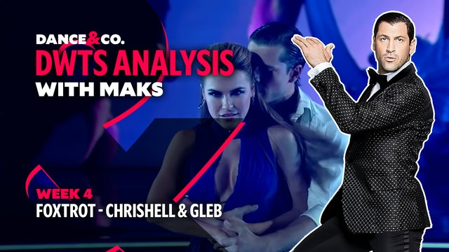 DWTS MAKS ANALYSIS: Week 4 - Chrishell Stause & Gleb Savchenko's Foxtrot