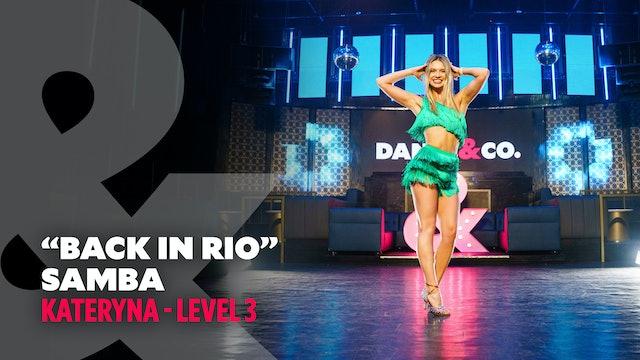 Katya - Samba - Back In Rio - Level 3
