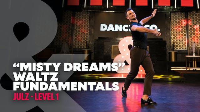 "Julz - ""Misty Dreams"" - Waltz Fundamentals - Level 1"