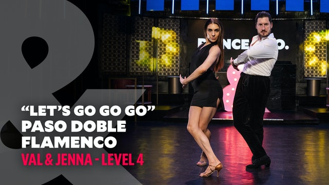 """Val & Jenna - """"Let's Go Go Go"""" Paso Doble & Flamenco - Level 4"""