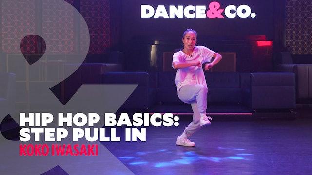 "Hip Hop Basics - ""Step & Pull In"" w/ Koko Iwasaki (3 of 5)"
