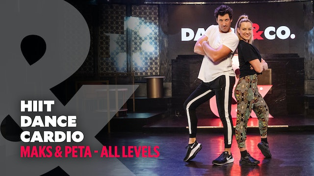 Maks & Peta - HIIT Dance Cardio - All Levels
