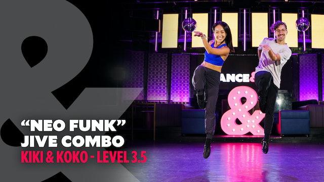 """Kiki & Koko - """"Neo Funk"""" Jive - Level 3.5"""