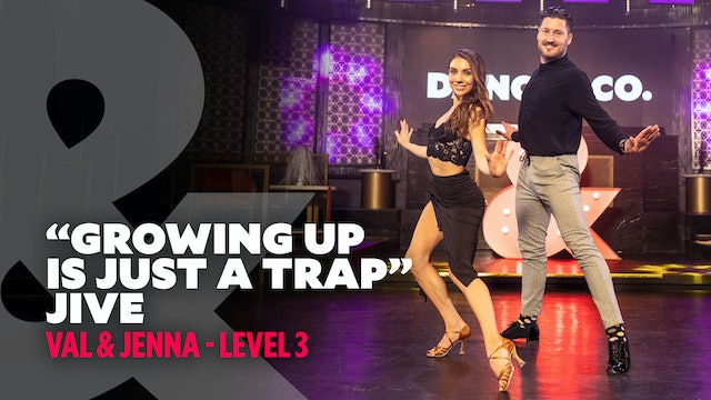 "Val & Jenna - ""Growing Up Is Just A Trap"" - Jive - Level 3"