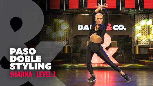 Sharna - Paso Doble Styling - Level 3