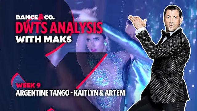 DWTS MAKS ANALYSIS: Week 9 - Kaitlyn Bristowe & Artem Chigvintsev's Arg. Tango