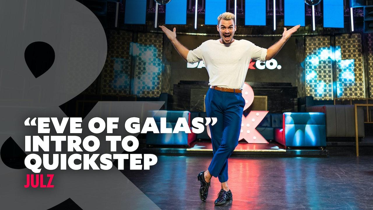 "Julz Tocker - ""Eve of Galas"" Intro To Quickstep"