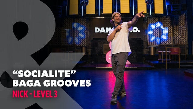 "Nick - ""Socialite"" Baga Grooves - Level 3"
