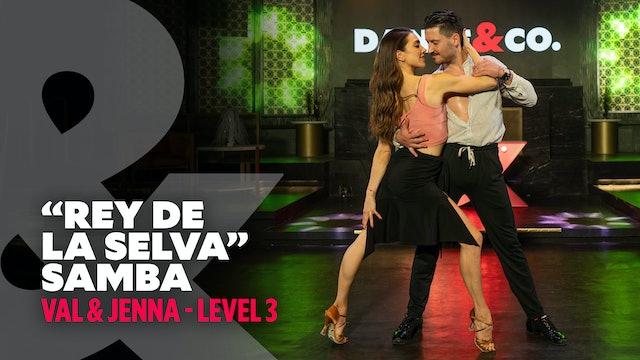 "Val & Jenna - ""La Rey de la Selva"" - Samba - Level 3"