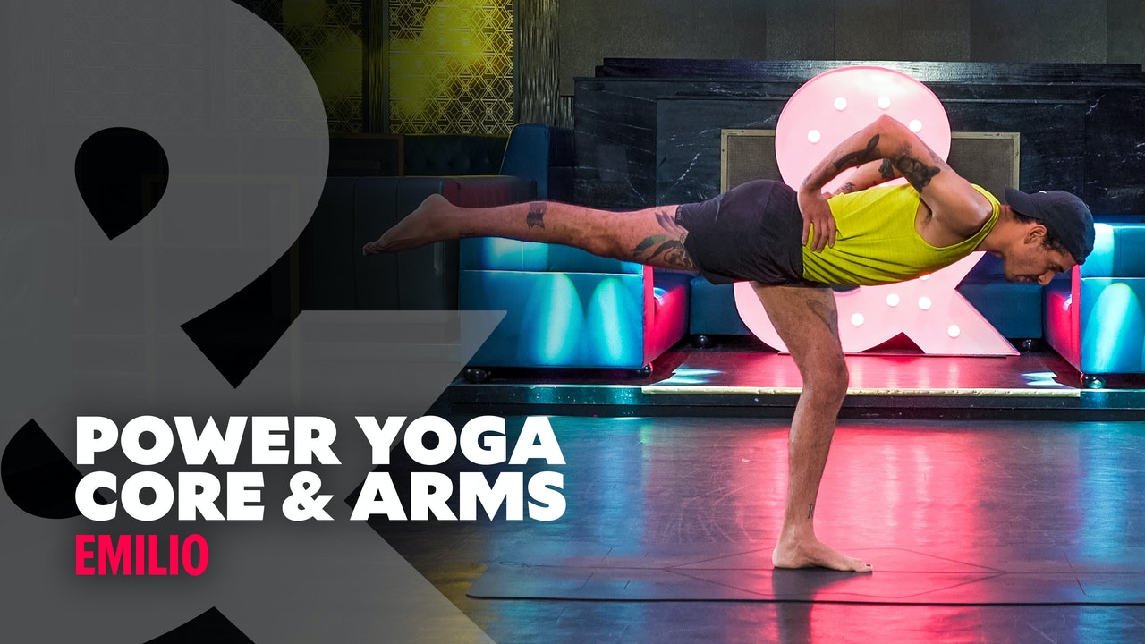 Emilio - Power Yoga: Core & Arms