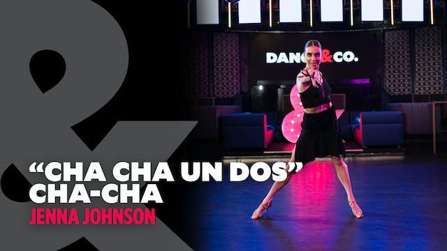 "Jenna - ""Cha Cha Un Dos"" - Cha Cha Le..."