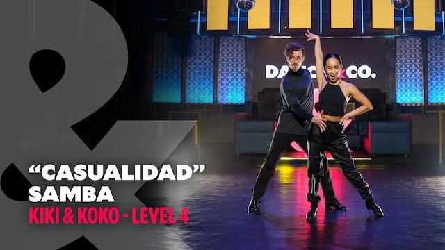 "Kiki & Koko - ""Casualidad"" - Samba - Level 4"