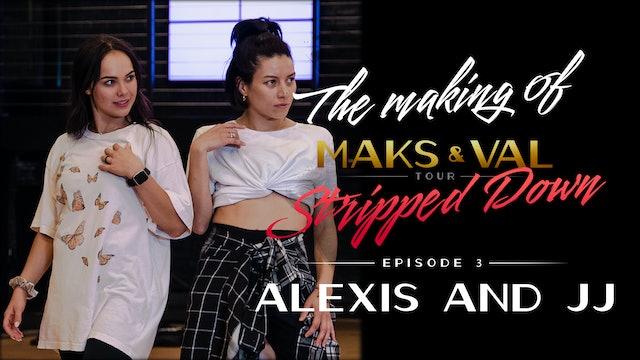 "Making of Maks & Val: Stripped Down - Ep 3 ""Meet the ladies"""