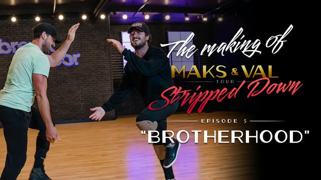 Making of Maks & Val: Stripped Down -...