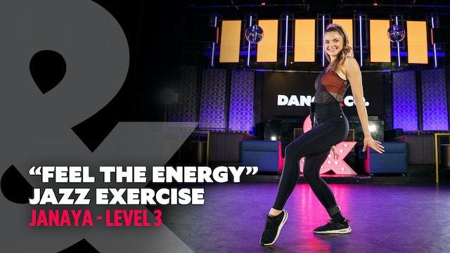 """Janaya - """"Feel The Energy"""" - Jazz Exercise - Level 3"""