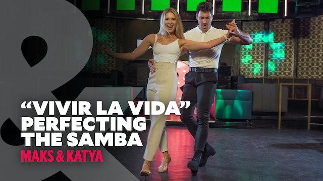"""Maks & Katya - """"Vivir La Vida"""" - Samba - Level 2"""