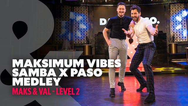 Maks & Val - Maksimum Vibes: Paso X Samba Medley - Level 2