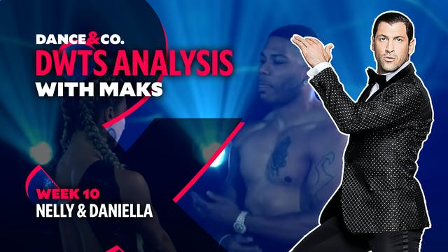 DWTS ANALYSIS: Week 10 - Nelly & Dani...