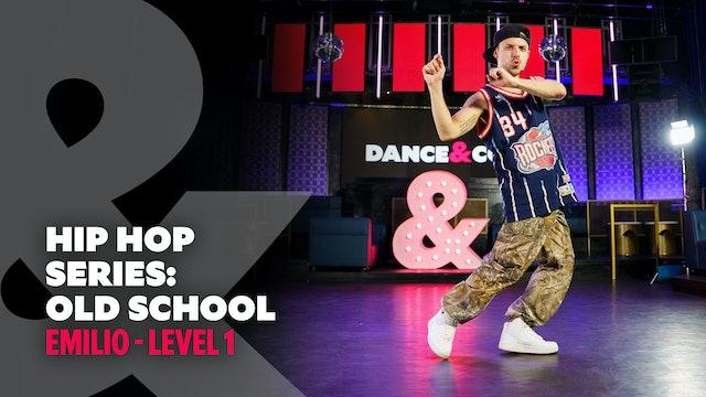 Emilio - Hip Hop Series Part 1: OId School - Level 1