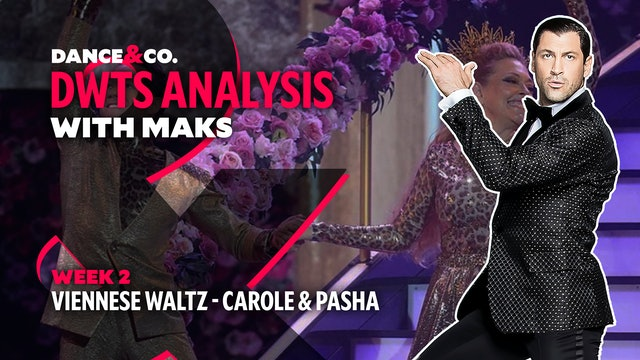 DWTS MAKS ANALYSIS: Week 2 - Carole Baskin & Pasha Pashkov's Viennese Waltz