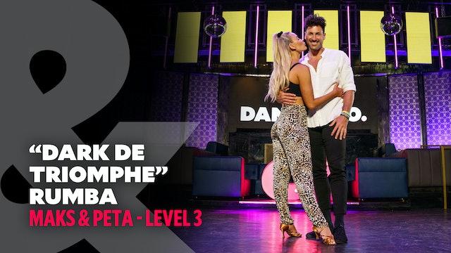 "Maks & Peta - ""Dark De Triomphe"" Rumba - Level 3"