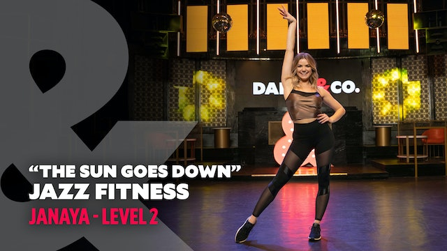 "Janaya - ""The Sun Goes Down"" Jazz Fitness - Level 2"