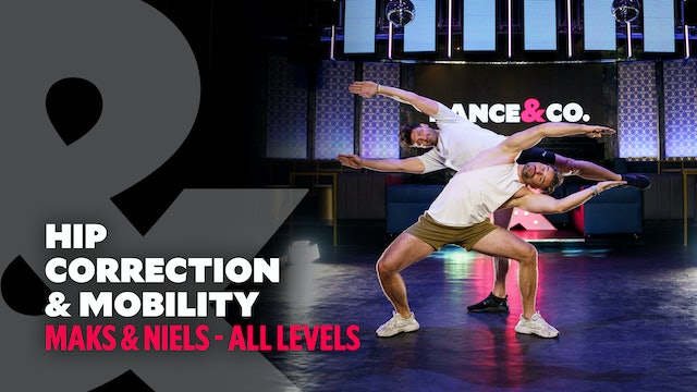 Maks & Niels - Hip Correction & Mobility - All Levels