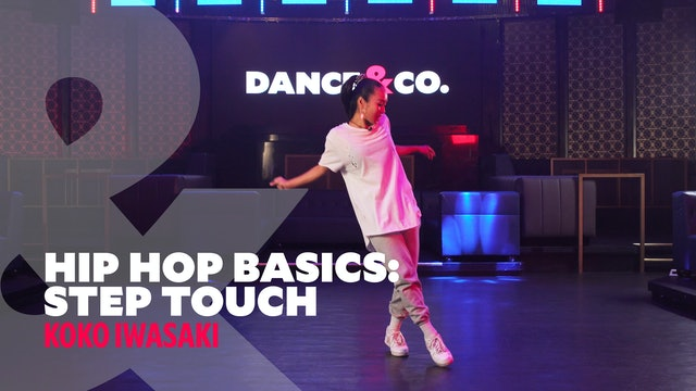 "Hip Hop Basics - ""Step Touch"" w/ Koko Iwasaki (1 of 5)"