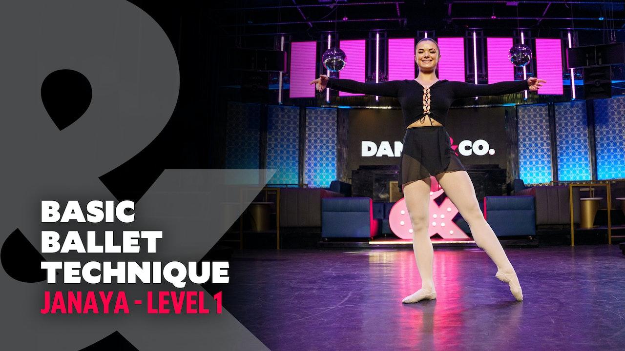 Janaya - Basic Ballet Technique - Level 1