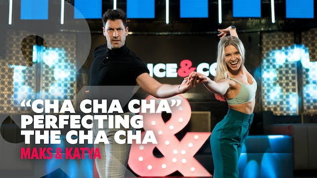 Maks & Katya - Perfecting the Cha Cha...