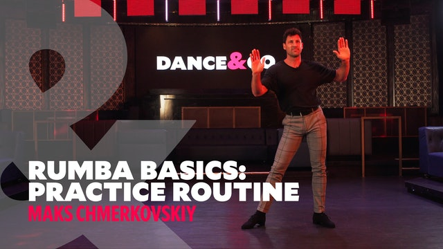 Rumba Basics - Practice Routine w/ Maks Chmerkovskiy