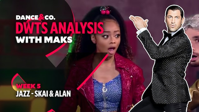 DWTS MAKS ANALYSIS: Week 5 - Skai Jackson & Alan Bersten's Jazz