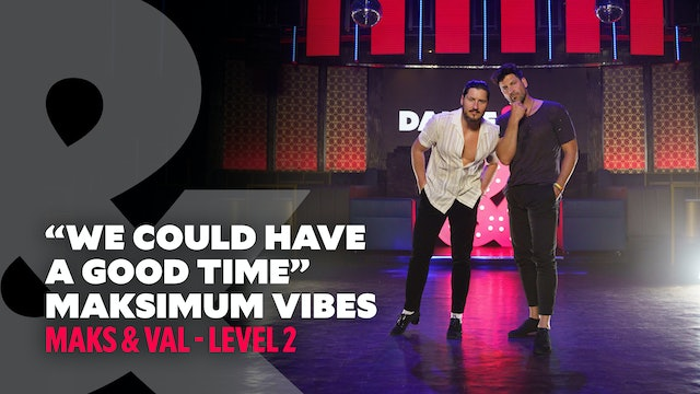 """Maks & Val - """"We Could Have a Good Time"""" - Level 2"""