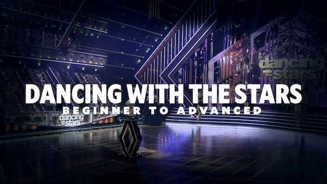 Dancing With The Stars - Beginner To Advanced