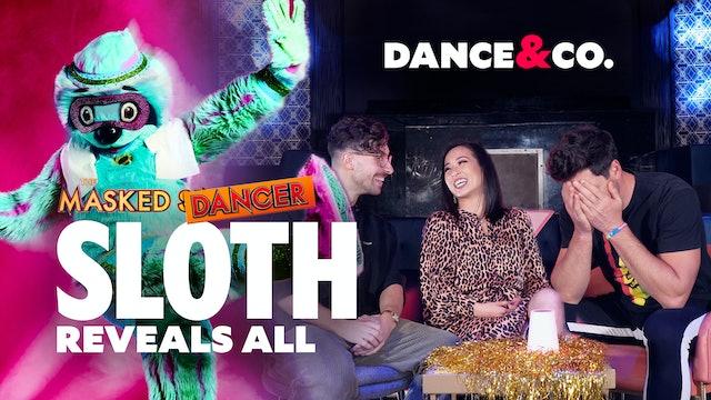 MASKED DANCER's SLOTH REVEALS ALL ft. Maks, Koko, & Kiki