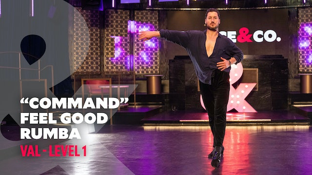 "TRAILER: Val - ""Command"" Feel Good Rumba - Level 1"