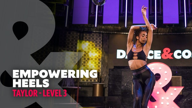 Taylor - Empowering Heels - Level 3