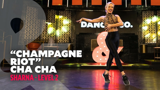 "TRAILER: Sharna - ""Champagne Riot"" Cha Cha - Level 2"