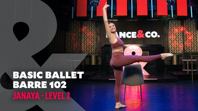 Janaya - Ballet Barre 102 - Level 2