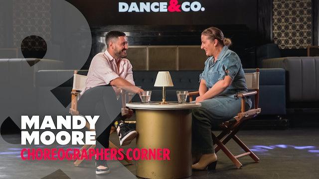 Mandy Moore & Val - Choreographer's Corner