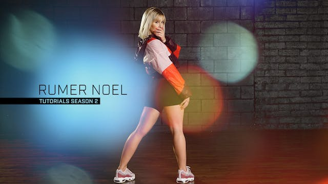 Rumer Noel: Tutorials (Season 2)